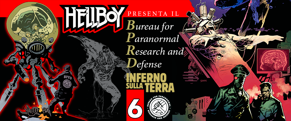 B.P.R.D. Inferno sulla Terra – Volume 6