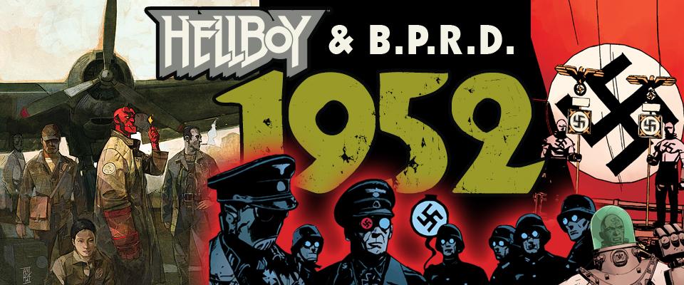 HellBoy & B.P.R.D. Volume 1 – 1952