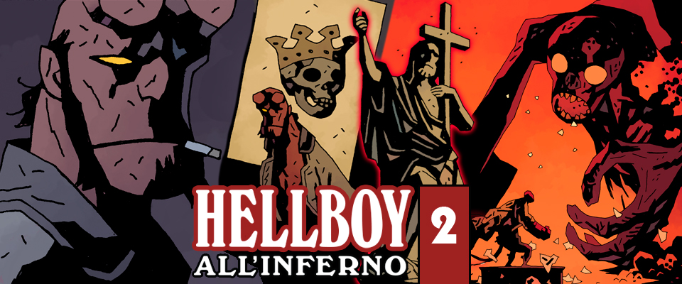 HellBoy all'Inferno Volume 2 – La Carta della Morte