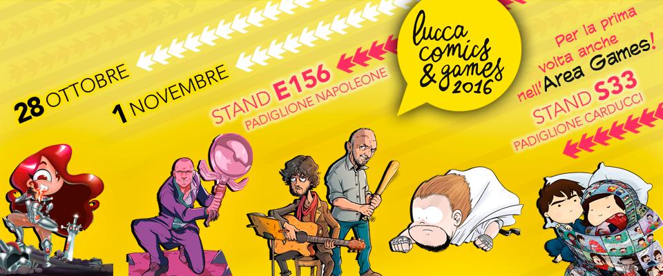 Appuntamento a Lucca Comics&Games 2016