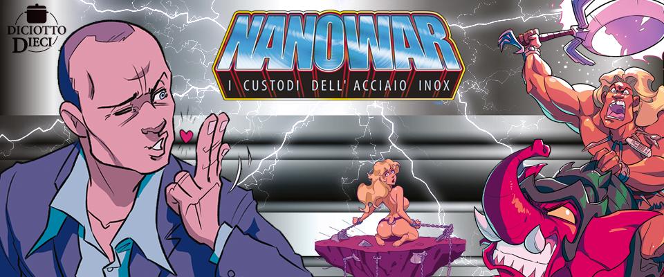 Nanowar – I custodi dell'acciaio inox