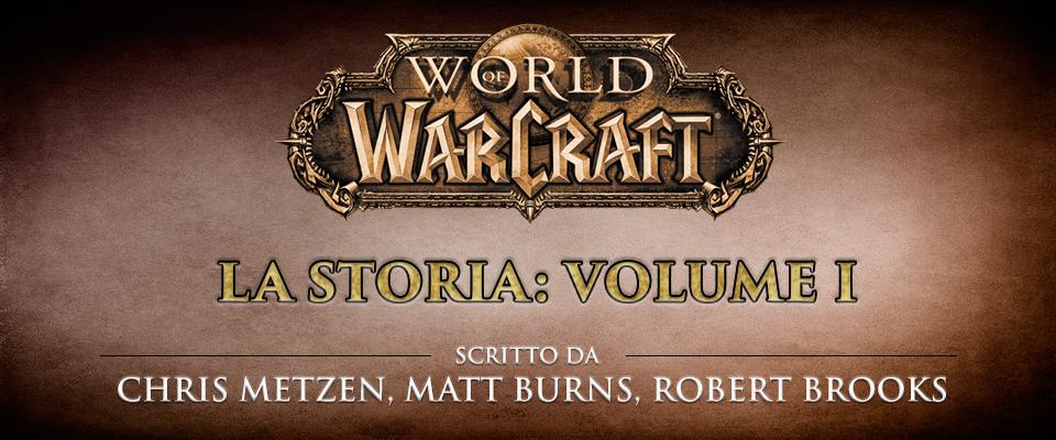 World of Warcraft – La Storia vol. 1