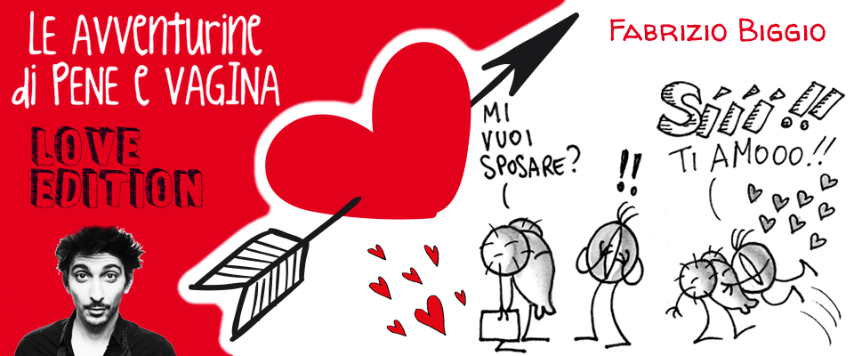 Le Avventurine di Pene e Vagina – Love Edition