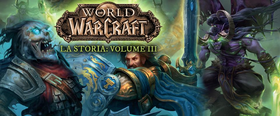 World of Warcraft – La storia vol.3